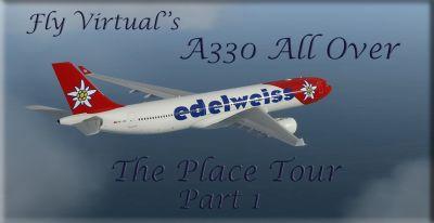 A330 All Over Tour Pt 1