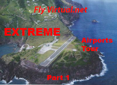 Extreme Airports Part 1