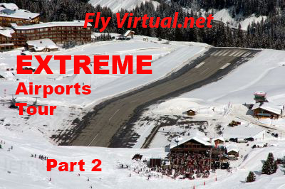 Extreme Airports Part 2