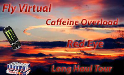 Caffeine Overload Red Eye Long Haul tour